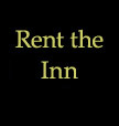Rent the Inn $700